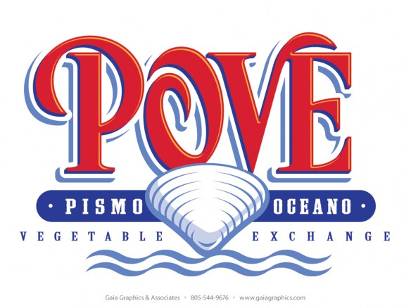Pismo Beach Vegetable Exchange (POVE) logo is a redesign of the logo from the 1940's.